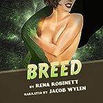 Breed | Rena Robinett