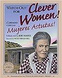 Cuidado Con las Mujeres Astutas (Watch Out for Clever Women), Joe Hayes, 0613014863
