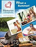 What a Summer! (Memories Coloring Books, Volume 1)