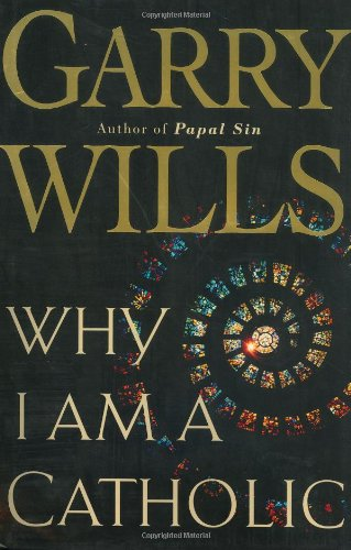 why-i-am-a-catholic