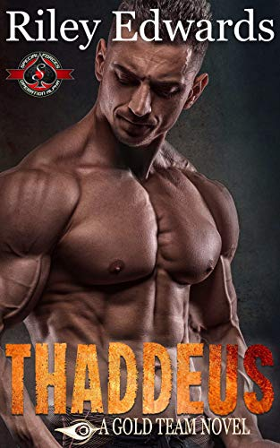 Thaddeus (Special Forces: Operation Alpha) (Gold Team Book 2) (Special Operations Forces)