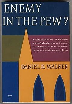 Enemy In The Pew? by Daniel D. Walker (1967-12-01)