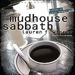 Mudhouse Sabbath    Lauren Winner
