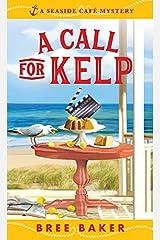 A Call for Kelp (Seaside Café Mysteries Book 4) Kindle Edition