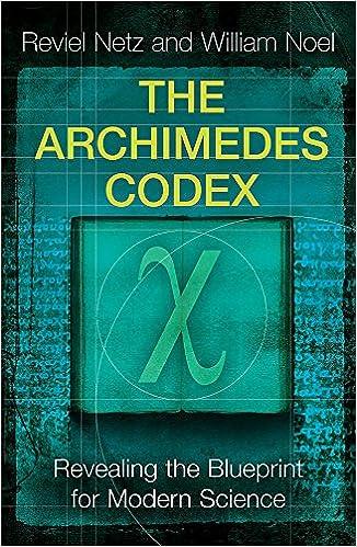 The archimedes codex revealing the secrets of the worlds greatest the archimedes codex revealing the secrets of the worlds greatest palimpsest livros na amazon brasil 9780753823729 malvernweather Choice Image