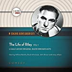 The Life of Riley, Vol. 1 |  Hollywood 360
