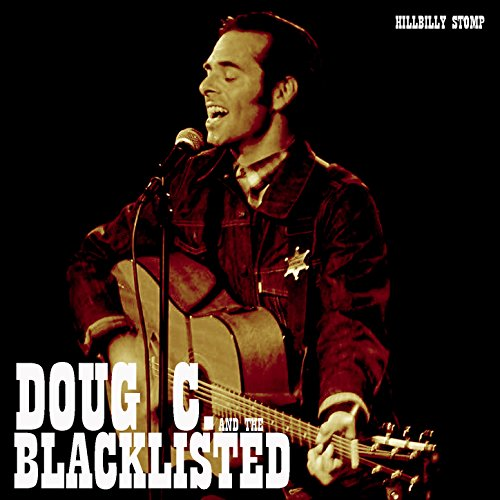 I Went And Got A New Girlfriend By Doug C And The Blacklisted On