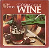img - for Betty Crocker's Cooking With Wine book / textbook / text book