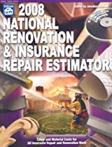 2008 National Renovation & Insurance Repair Estimator (National Renovation and Insurance Repair Estimator)