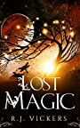 Lost Magic: A Young Adult Fantasy Adventure (The Natural Order School of Magic Series Book 3)