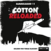 Cotton Reloaded: Sammelband 11 (Cotton Reloaded 31 - 33) | Leonhard Michael Seidl, Christian Weis, Kerstin Hamann