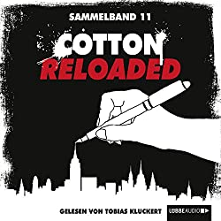 Cotton Reloaded: Sammelband 11 (Cotton Reloaded 31 - 33)