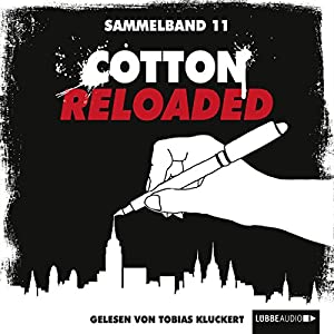 Cotton Reloaded: Sammelband 11 (Cotton Reloaded 31 - 33) Hörbuch