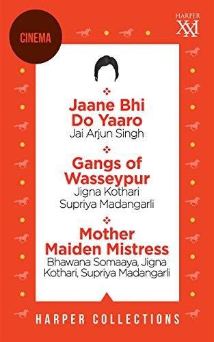 Harper Cinema Omnibus: Jaane Bhi Do Yaaro; Gangs of Wasseypur; Mother Maiden Mistress (HARPER 21)