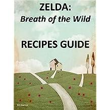 ZELDA Breath of the Wild: RECIPES GUIDE