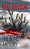 The Bone Factory, Nate Kenyon, 0843962879