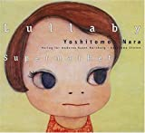Lullaby Supermarket, Yoshitomo Nara, 3933096596