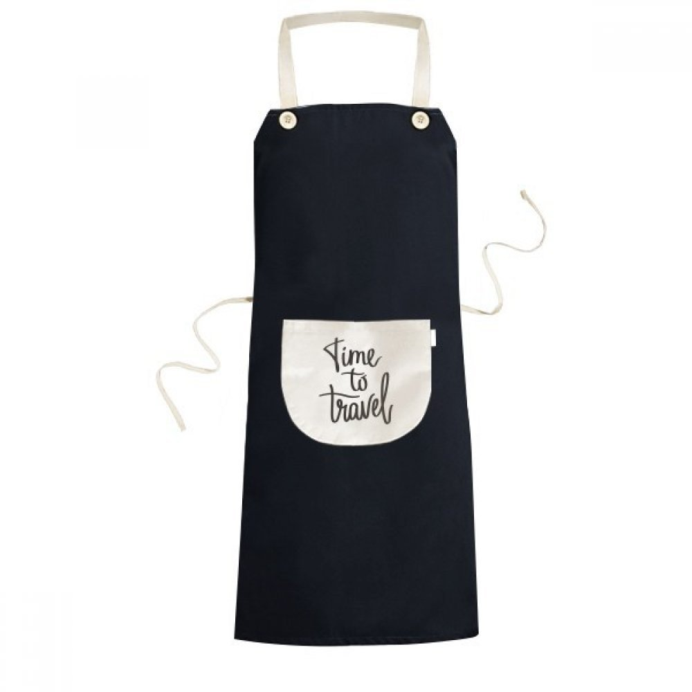 DIYthinker Time to Travel Quote Cooking Kitchen Black Bib Aprons With Pocket for Women Men Chef Gifts