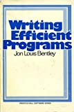 Writing Efficient Programs (Prentice-Hall Software Series)