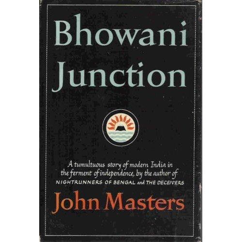 BHOWANI JUNCTION. Novel [modern India]