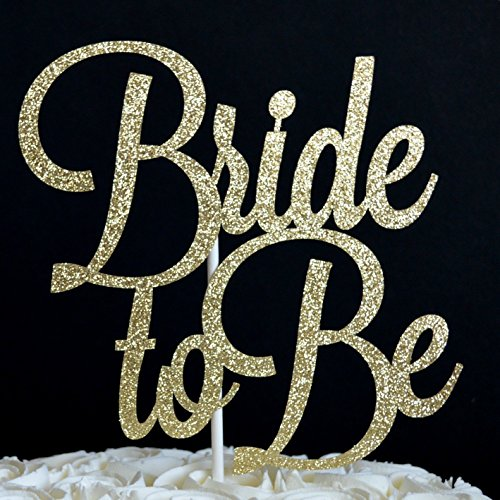 Bride to Be Gold Glitter Paper Cake Topper