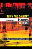 Town and Country Planning in the UK, Barry Cullingworth, Vincent Nadin, 0415358094