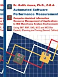 Automated Software Performance Measurement, Keith A. Jones, 1583484604