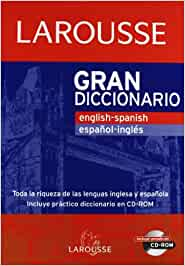 Gran Diccionario English-Spanish / Español-Ingles Larousse