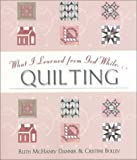 What I Learned from God While Quilting, Ruth McHaney-Danner and Cristine Bolley, 1577488520