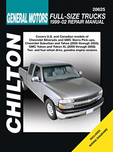 gm full size trucks 1999 through 2002 chilton s total car care rh amazon com Chevrolet Silverado 1500 2002 chevy silverado parts manual