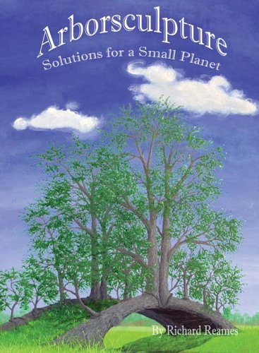 Arborsculpture: Solutions for a Small Planet PDF