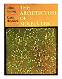 img - for The Architecture of Molecules book / textbook / text book