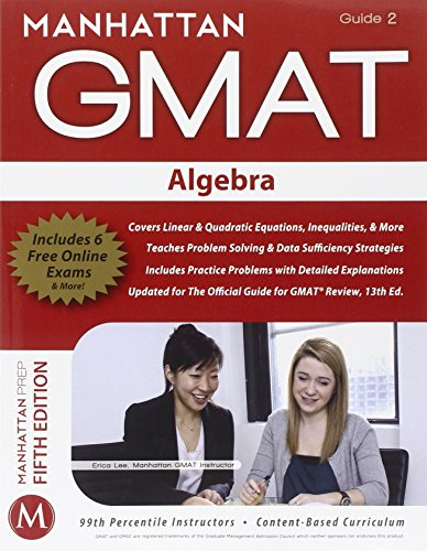 Algebra GMAT Strategy Guide, 5th Edition (Manhattan GMAT Strategy Guide: Instructional Guide)