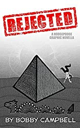 REJECTED: A Hodgepodge Graphic Novella