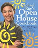Rachael Ray's Open House Cookbook, Rachael Ray, 1891105043