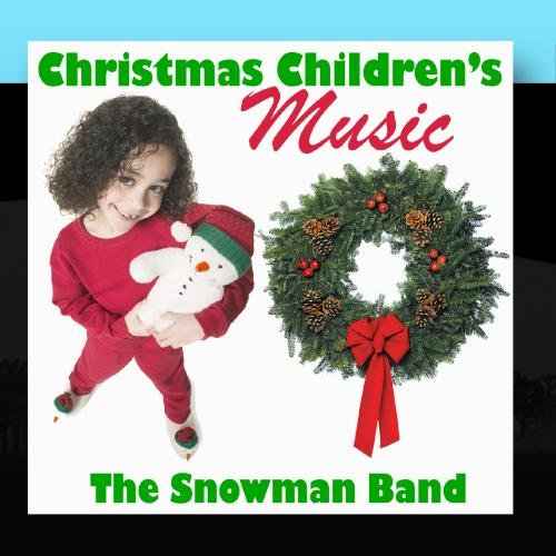 Christmas Children's Music (Snowman Band)