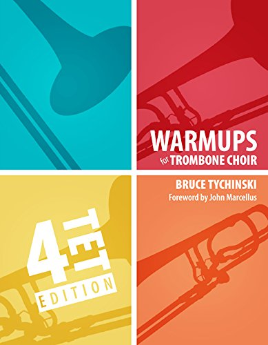 Warm-Ups for Trombone Choir Volume 1: Quartets
