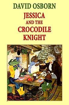 Jessica and the Crocodile Knight