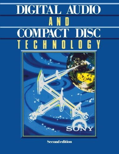 Digital Audio and Compact Disc Technology: Second Edition