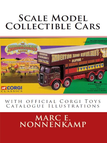 Ertl Car (Scale Model Collectible Cars - with Official Corgi Toys Catalogue Illustrations)