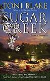 Sugar Creek: A Destiny Novel (Destiny series)