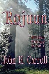 Rojuun: Willden Trilogy