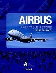 Airbus : La véritable histoire