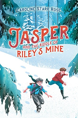 Jasper and the Riddle of Riley's Mine (Jasper And The Riddle Of Rileys Mine)