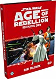 Star Wars Age of Rebellion Rpg: Core Rulebook