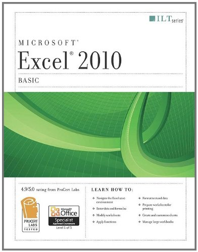 Excel 2010: Basic (Ilt Series)