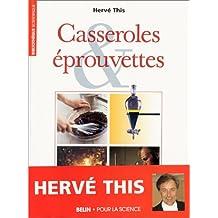 CASSEROLES ET EPROUVETTES