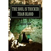 The Soul is thicker than Blood: Suspense/Thriller