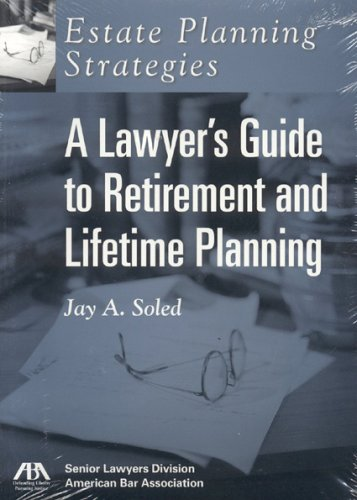Estate Planning Strategies: Lawyer's Guide to Retirement and Lifetime Planning PDF