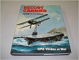 Book Escort Carrier: HMS Vindex at War